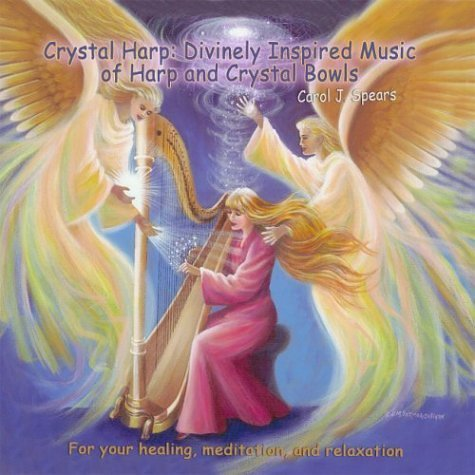 Crystal Harp:Divinely Inspired Music of Harp and Crystal Bowls (2004-05-03) -