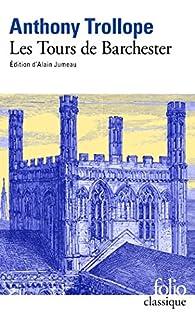 Les tours de Barchester par Anthony Trollope