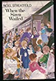 Cover of: When the Siren Wailed | Noel Streatfeild