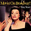 Movin' On Broadway!