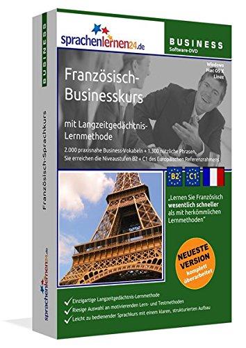 Französisch-Businesskurs mit Langzeitgedächtnis-Lernmethode von Sprachenlernen24.de: Lernstufen B2+C1. Businessfranzösisch für den Beruf. Software PC CD-ROM für Windows 8,7,Vista,XP/Linux/Mac OS X