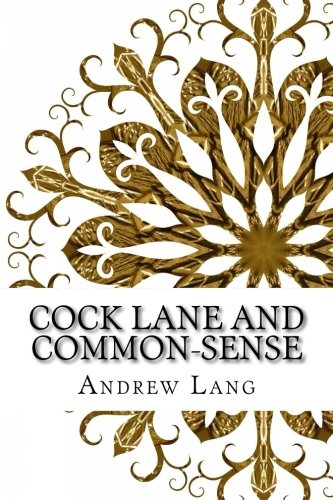 Cock Lane and Common-Sense