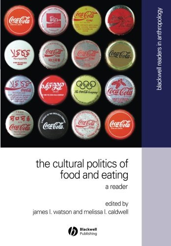 The Cultural Politics of Food and Eating: A Reader (Wiley Blackwell Readers in Anthropology) by James L. Watson (2004-12-15)