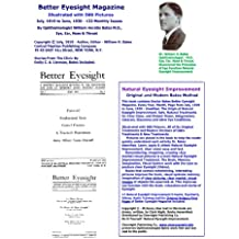 Better Eyesight Magazine Illustrated with 500 Pictures by Ophthalmologist William H. Bates - Natural Vision Improvement