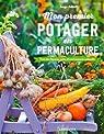 Mon premier potager en permaculture par Schall