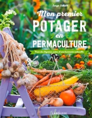 Mon premier potager en permaculture par Serge Schall