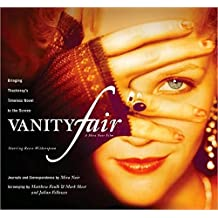 Vanity Fair: Bringing Thackeray's Timeless Novel to the Screen (Newmarket Pictorial Moviebooks) by Mira Nair (2004-08-20)
