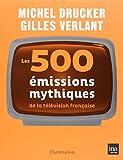 Les 500 émissions mythiques de la télévision française...
