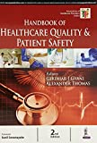 Handbook of Healthcare Quality & Patient Safety