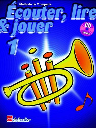 Ecouter, lire et jouer Trompette Vol.1 (+CD)