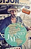 Journeyman: 1 Mann, 5 Kontinente und jede Menge Jobs - Fabian Sixtus Körner