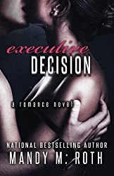 Executive Decision: Bright Lights. Big City. by Mandy M. Roth (2011-02-27)