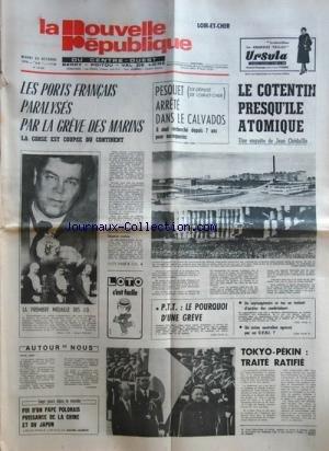 NOUVELLE REPUBLIQUE (LA) [No 10360] du 24/10/1978 - LES PORTS FRANCAIS PARALYSES PAR LA GREVE DES MARINS -PESQUET ARRETE DANS LE CALVADOS -LE COTENTIN PRESQU'ILE ATOMIQUE PAR CHEDAILLE -FOI D'UN PAPE POLONAIS - PUISSANCE DE LA CHINE ET DU JAPON PAR GUERIN -TOKYO - PEKIN / TRAITE RATIFIE -LES CONFLITS SOCIAUX -LES SPORTS - LES J.O. par Collectif