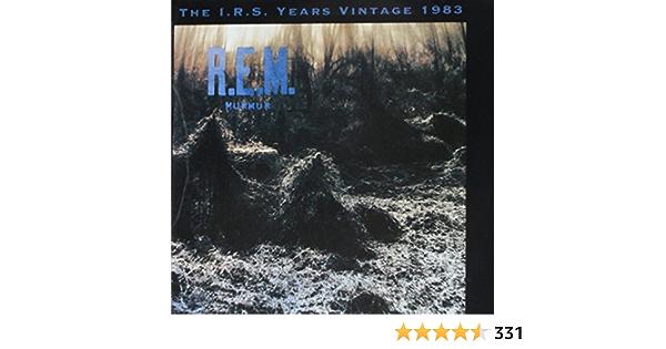 Murmur The I R S Years Vintage 1983 R E M Musik
