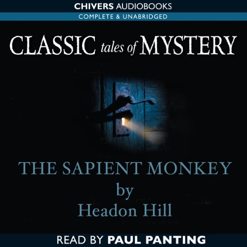 Classic Tales of Mystery: The Sapient Monkey  Audiolibri