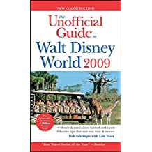 The Unofficial Guide to Walt Disney World 2009 (Unofficial Guides)
