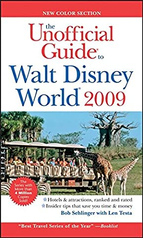 The Unofficial Guide Walt Disney World 2009 (Unofficial Guide to Walt Disney World)