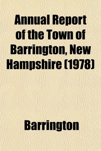 Annual Report of the Town of Barrington, New Hampshire (1978)