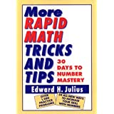 More Rapid Math: Tricks and Tips: 30 Days to Number Mastery [Format Kindle]