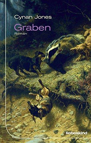 Buchseite und Rezensionen zu 'Graben: Roman' von Cynan Jones