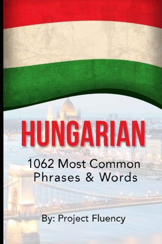 hungarian-1062-most-common-phrases-words-speak-hungarian-fast-language-learning-beginners-hungary-tr