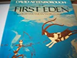 Cover of: The First Eden: Mediterranean World and Man | Sir David Attenborough
