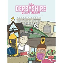 Derbyshire Cookbook (Get Stuck in Series)