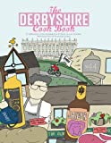 Derbyshire Cookbook (Get Stuck in Series)
