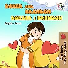 Boxer and Brandon (English Serbian Bilingual Collection) (English Edition)