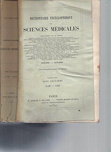 Dictionnaire Encyclopédique des Sciences Médicales (avec figures dans le texte) -2ème série / Tome 2 [LAR-LOC] par A. Dechambre