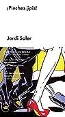¡Pinches jipis!: Un caso para el comandante Conejero par Soler
