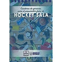 Cuaderno de Ejercicios para el Preparador Físico de Hockey Sala