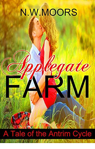ebook: Applegate Farm: A Tale of the Antrim Cycle (B01EBLV4XK)
