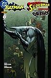 Batman & Superman präsentieren: Identity Crisis #6 (2005, Panini) - R. Morales B. Meltzer
