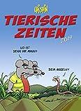 Tierische Zeiten - Kalender 2019 - Lappan-Verlag - Uli Stein - Wandkalender mit Platz für Eintragungen - 24 cm x 33 cm
