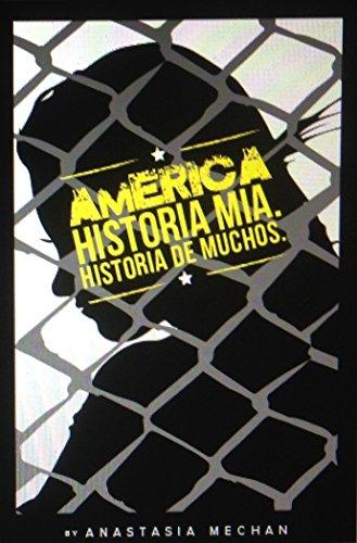 AMERICA. Historia mia, Historia de muchos. por Ariella Zachariah