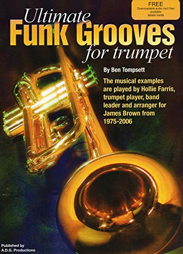 Ultimate Funk Grooves For Trumpet (English Edition)