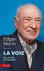 La voie. Pour l'avenir de l'humanite by Edgar Morin(2012-10-03)
