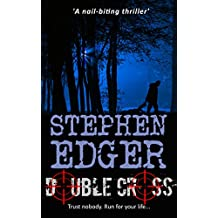 Double Cross: A gripping political thriller (The Cadre Book 3)