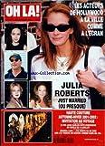 OH LA [No 149] du 23/07/2001 - LES ACTEURS DE HOLLYWOOD A LA VILLE COMME A L'ECRAN - JULIA ROBERTS - HAUTE COUTURE - LE ROI JUAN CARLOS HOTE DU DEFILE DU 14 JUILLET - AMANDA LEAR