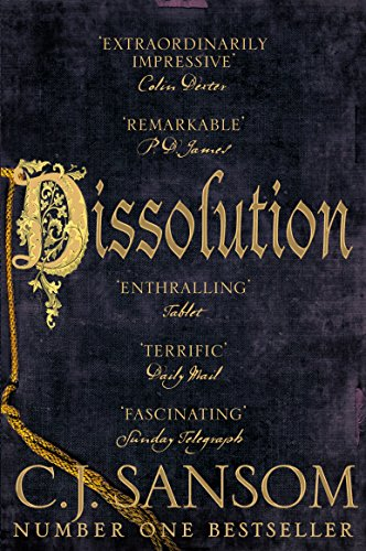 Dissolution: Tenth Anniversary Edition (The Shardlake Series Book 1) by [Sansom, C. J.]