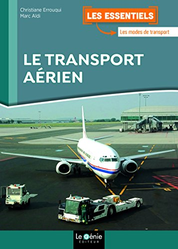 Le transport aérien par Christiane Errouqui