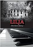 Lilja: Der ferne Klang