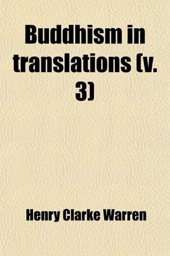 Buddhism in Translations (Volume 3)