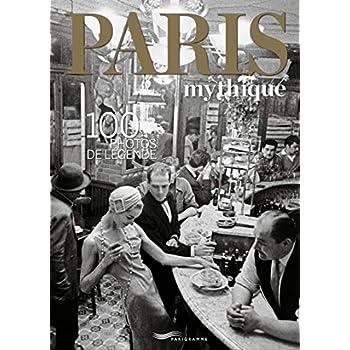 Paris mythique