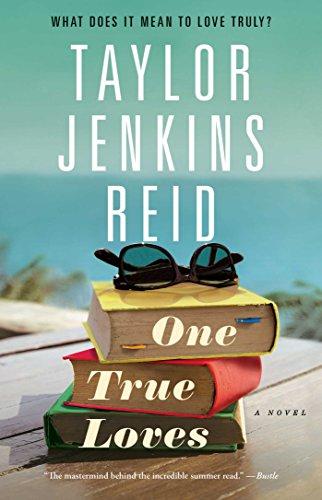 One True Loves: A Novel