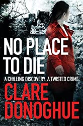 No Place to Die (Detective Jane Bennett and Mike Lockyer Series) by Clare Donoghue (2015-03-12)