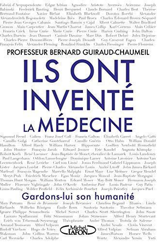 Ils ont inventé la médecine