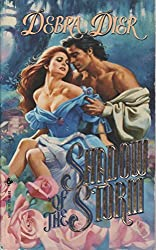 Shadow of the Storm by Debra Dier (1993-12-31)