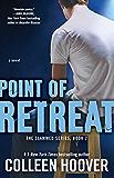 Point of Retreat: A Novel (Slammed Book 2) (English Edition)